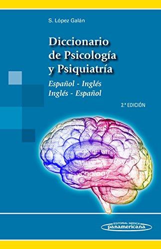 Diccionario Psicología Psiquiatría. Español-Inglés