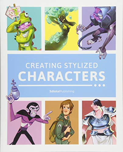 Creating Stylized Characters por 3dtotal Publishing