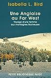 Une anglaise au Far West : Voyage d'une femme aux rocheuses