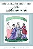 The Genres of Thomson's the Seasons (Studies in Text & Print Culture)