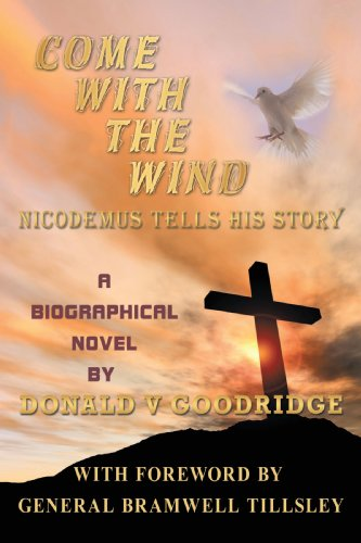 Come With The Wind - Nicodemus Tells His Story Cover Image