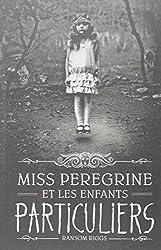 Miss Peregrine et les enfants particuliers, Tome 1 :