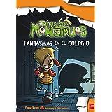 Fantasmas En El Colegio (Todos mis monstruos)