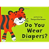 Do You Wear Diapers? (Puppet Playtime Books)