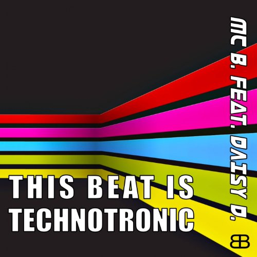This Beat Is Technotronic (feat. Daisy Dee) [Uptown Mix]