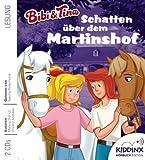 Bibi und Tina - Schatten über dem Martinshof HÖRBUCH