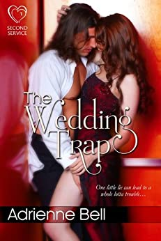 The Wedding Trap (Second Service, Book 1) par [Bell, Adrienne]