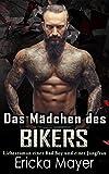 Das Mädchen des Bikers: Liebesroman eines Bad Boy und einer Jungfrau