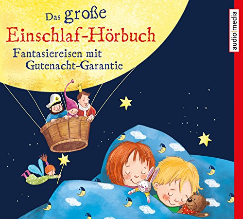 einschlaf cd Das große Einschlaf-Hörbuch: Fantasiereisen mit Gutenacht-Garantie