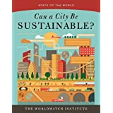 State of the World: Can a City be Sustianable? (State of the World (Paperback))