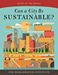 State of the World: Can a City be Sus...