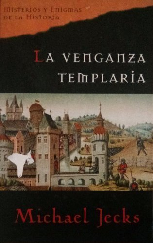La Venganza Templaria