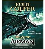 Airman Colfer, Eoin ( Author ) Dec-26-2007 Compact Disc