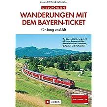 Die schönsten Wanderungen mit dem Bayern-Ticket: für Jung und Alt