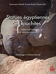 Statues égyptiennes et kouchites démembrées et reconstituées : Hommage à Charles Bonnet