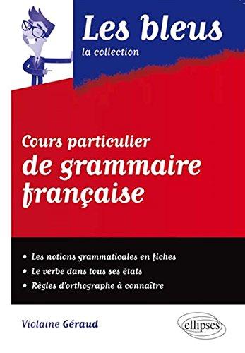 Cours Particulier de Grammaire Française