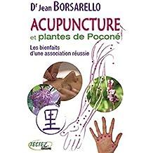 Acupuncture et plantes de pocone