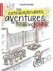 Les extraordinaires aventures de tous les jours
