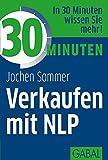 30 Minuten Verkaufen mit NLP