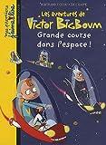 Victor Bigboum/Grande course dans l'espace