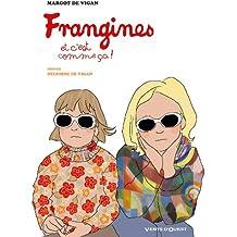 Frangines, et c'est comme ça ! : - (Hors Collection)