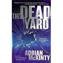 The Dead Yard: A Novel by Adrian McKinty (2006-12-26)