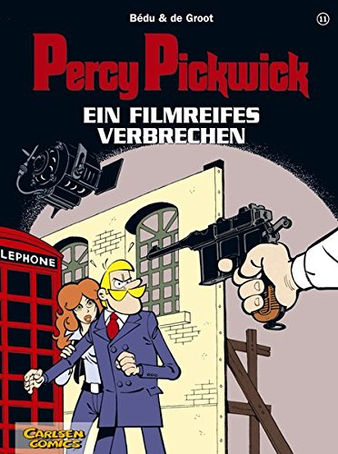Percy Pickwick, Bd.11, Ein filmreifes Verbrechen