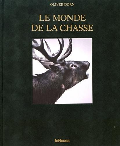 Le Monde de la Chasse: Oliver Dorn par Oliver Dorn