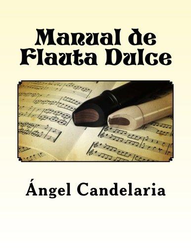 Descargar Libro Manual de Flauta Dulce de Angel Candelaria