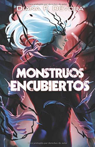 Monstruos Encubiertos: Monstruo Busca Monstruo Libro 2 por Diana F. Devora