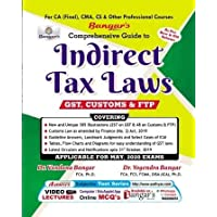 Comprehensive Guide on Indirect Tax Laws Old and New Syllabus Latest Edition both for CA Final,CMA, CS & Other Professional Courses By Yogendra Bangar & Vandana Bangar Applicable for May 2020 Exam