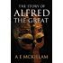 The Story of Alfred the Great