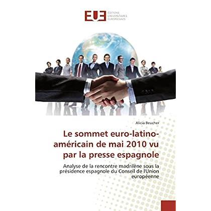 Le sommet euro-latino-américain de mai 2010 vu par la presse espagnole