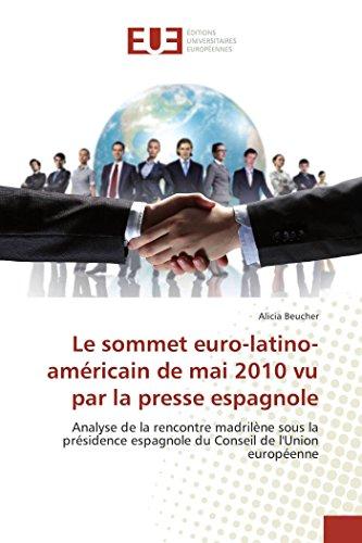 Le sommet euro-latino-américain de mai 2010 vu par la presse espagnole par Alicia Beucher