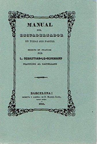 Manual del encuadernador, en todas sus partes por Louis-Sebastien Le Normand