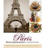 [ THE PARIS NEIGHBORHOOD COOKBOOK: DANYEL COUET