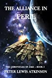 The Alliance in Peril: The Chronicles of Jake -- Book 3 (The Chronicles of Jake Trilogy) by Peter Lewis Atkinson