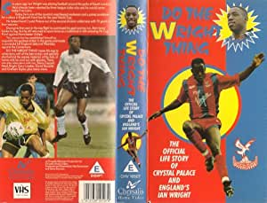 Do the Wright Thing [VHS]