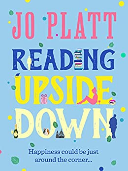 Reading Upside Down: A funny and feel-good romantic comedy (English Edition)