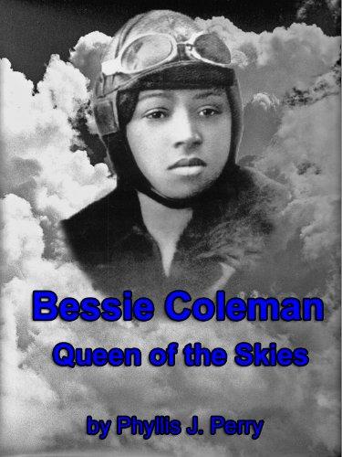 Bessie Coleman: Queen of the Skies (English Edition) - Bessie Coleman-biographie
