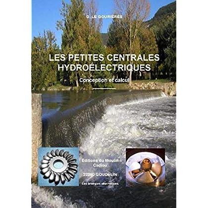Les petites centrales hydroélectriques: Conception et calcul