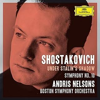 Shostakovich Under Stalin's Shadow - Symphony No. 10