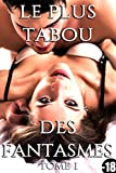 le plus tabou des fantasmes tome 1 roman adulte taboo suspense perversions r?serv? au plus de 18 ans