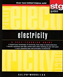 Electricity: A Self-teaching Guide (Wiley Self-Teaching Guides) by Ralph Morrison (2003-08-08)