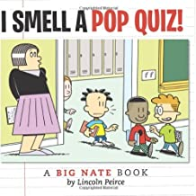 Big Nate I Smell a Pop Quiz! by Lincoln Peirce (2009-02-02)