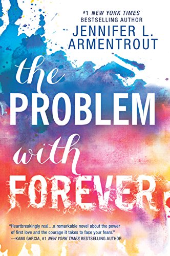 The Problem with Forever (Harlequin Teen) por Jennifer L. Armentrout