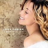 Songtexte von Lara Fabian - A Wonderful Life