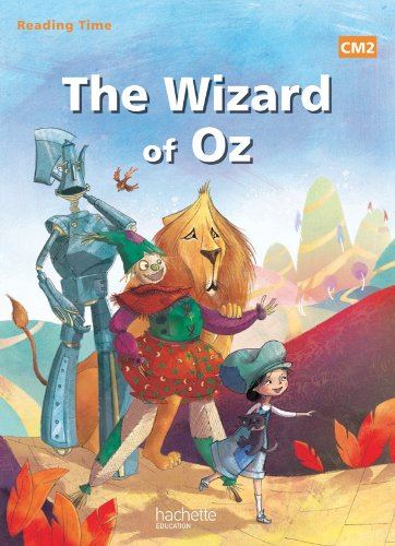 Reading Time CM2 - The wizard of Oz - Livre élève - Ed. 2014 por Juliette Saumande
