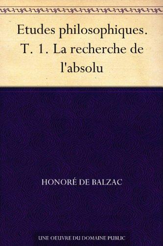 Couverture du livre Etudes philosophiques. T. 1. La recherche de l'absolu