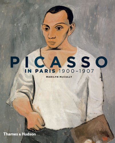 Picasso in Paris 1900-1907 /anglais par Marilyn McCully